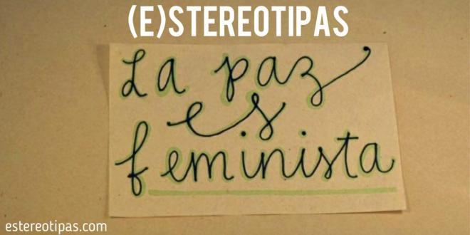 la-paz-es-feminista